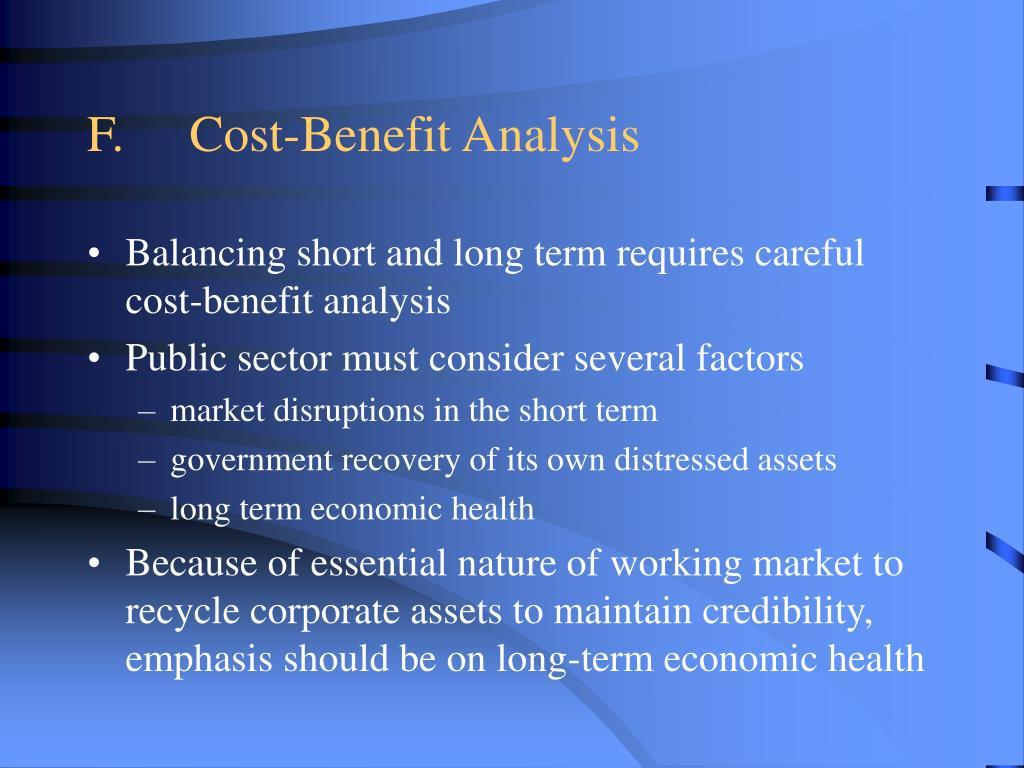 F.Cost-Benefit Analysis