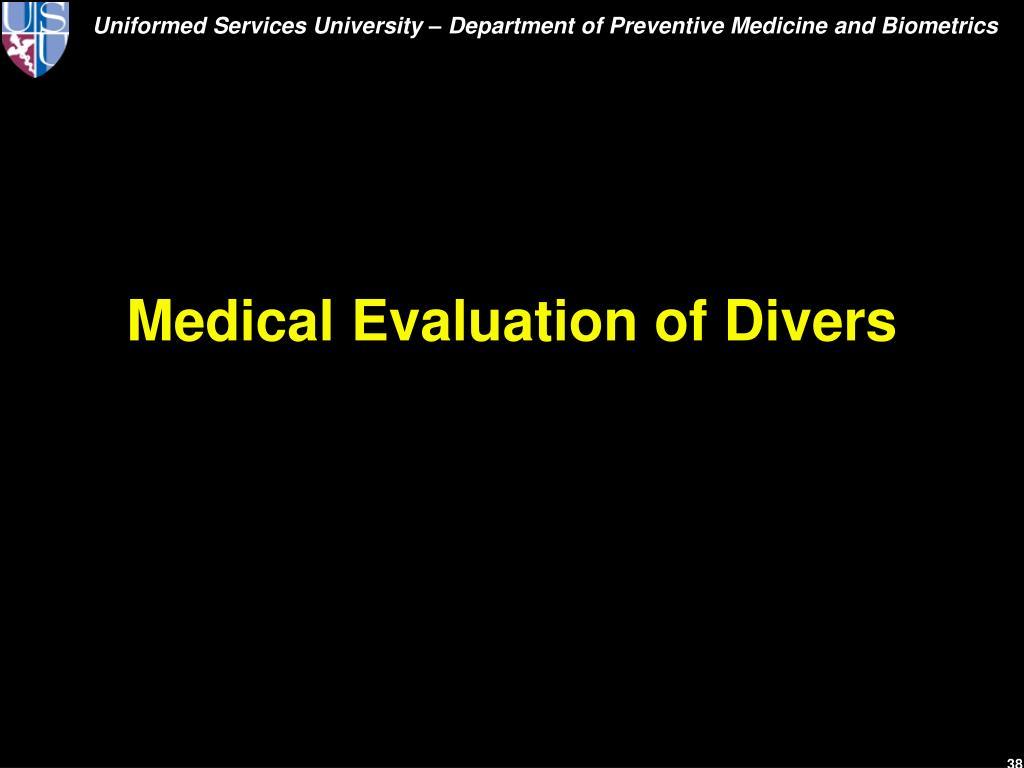 Medical Evaluation of Divers