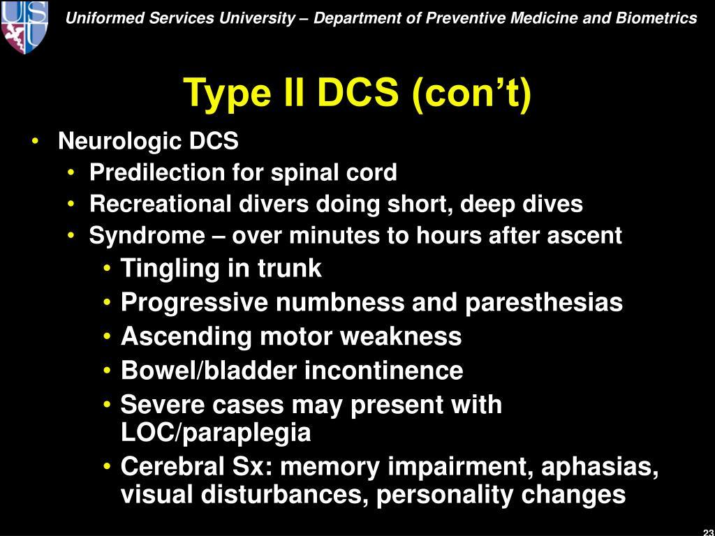 Type II DCS (con't)