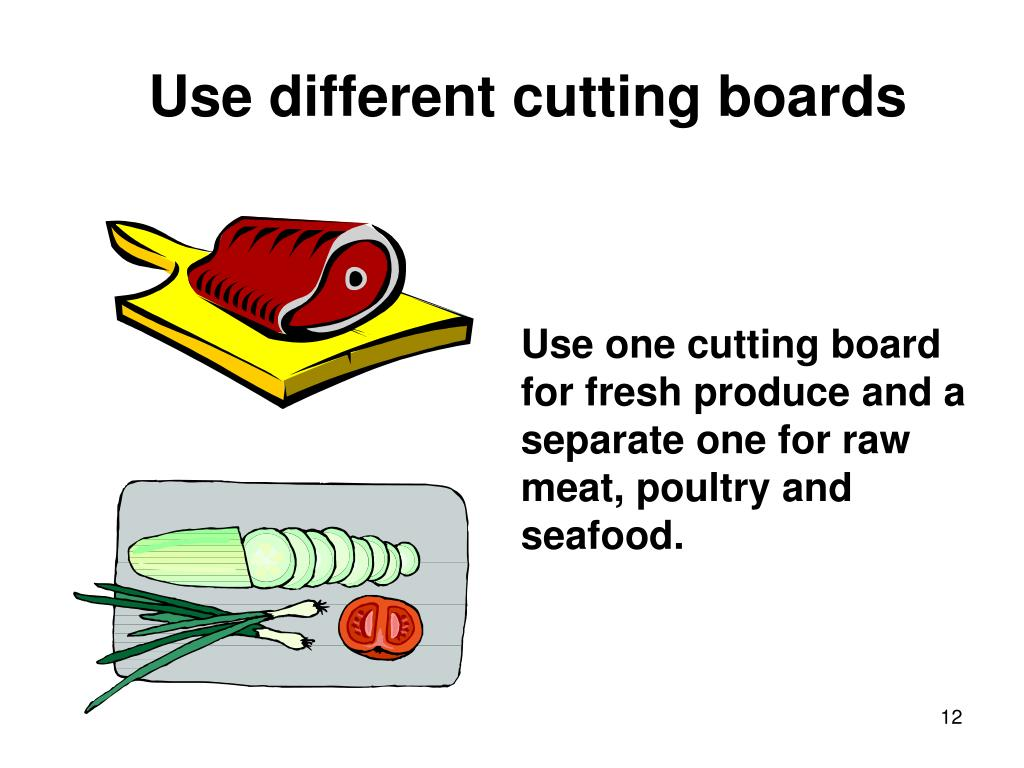Use different cutting boards