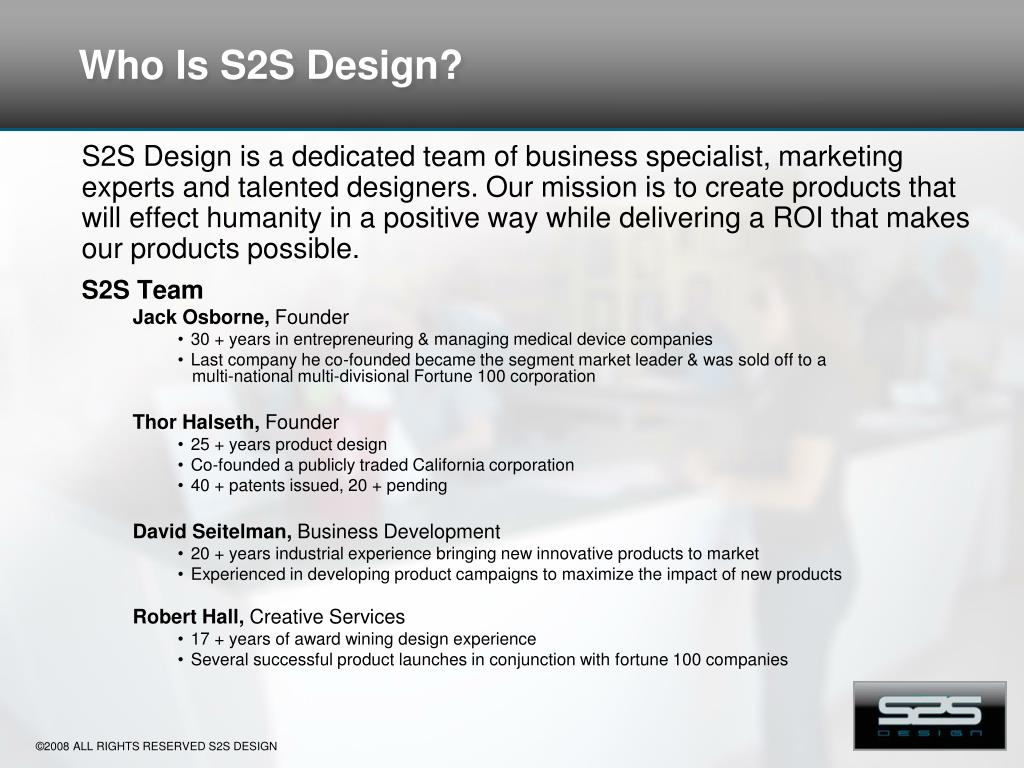Who Is S2S Design?