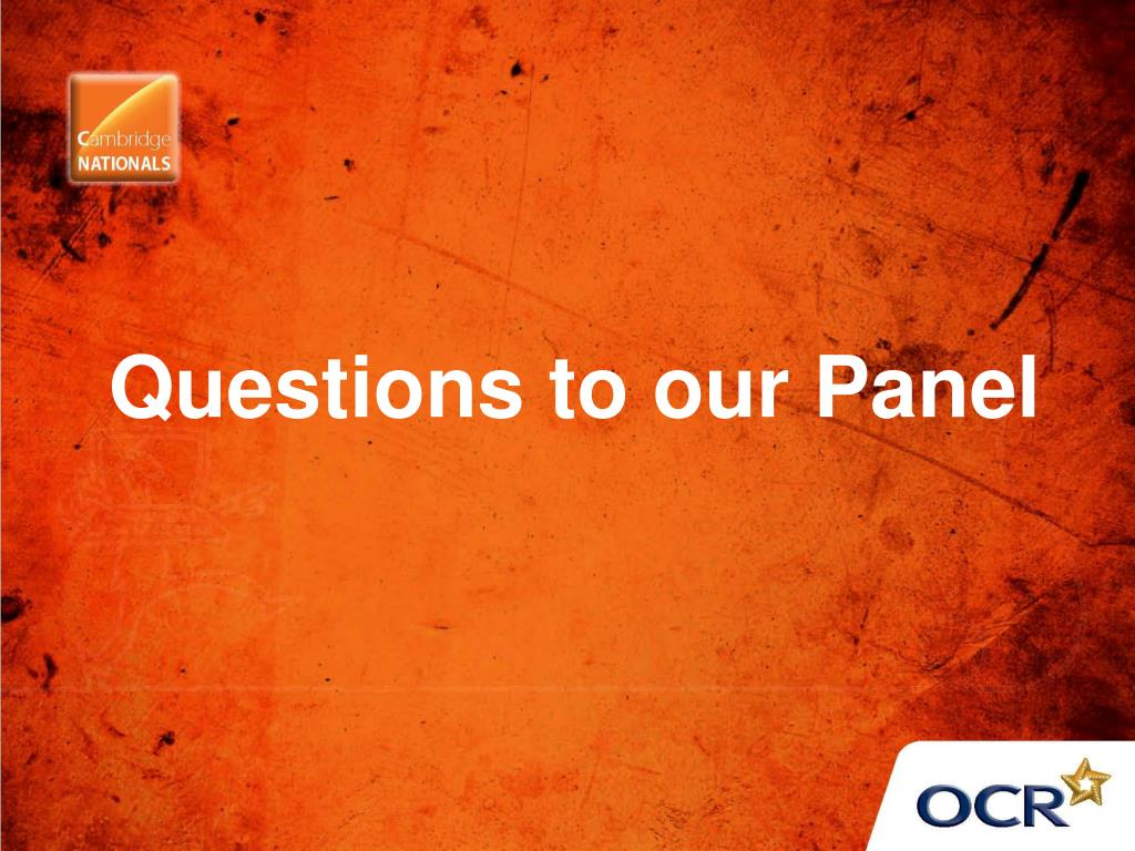 Questions to our Panel