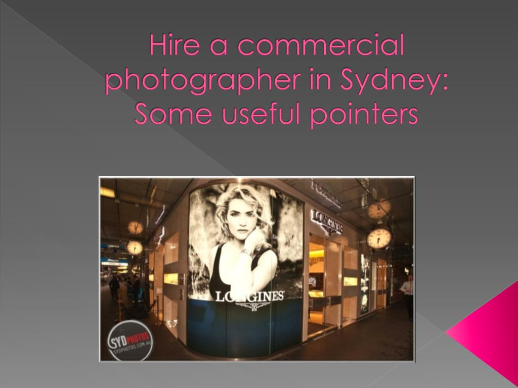 hire a commercial photographer in sydney some useful pointers