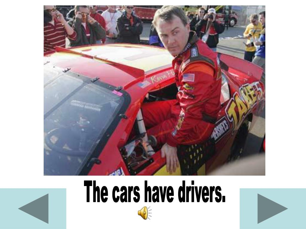 The cars have drivers.