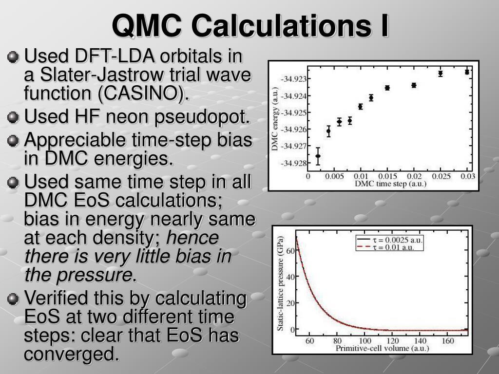 QMC Calculations I