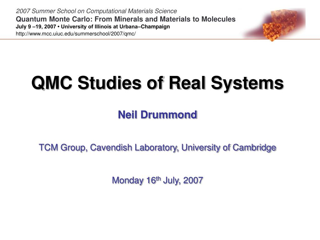 2007 Summer School on Computational Materials Science