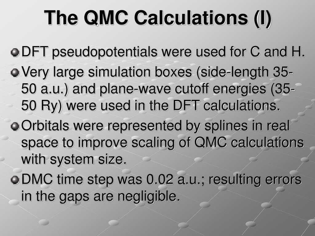 The QMC Calculations (I)