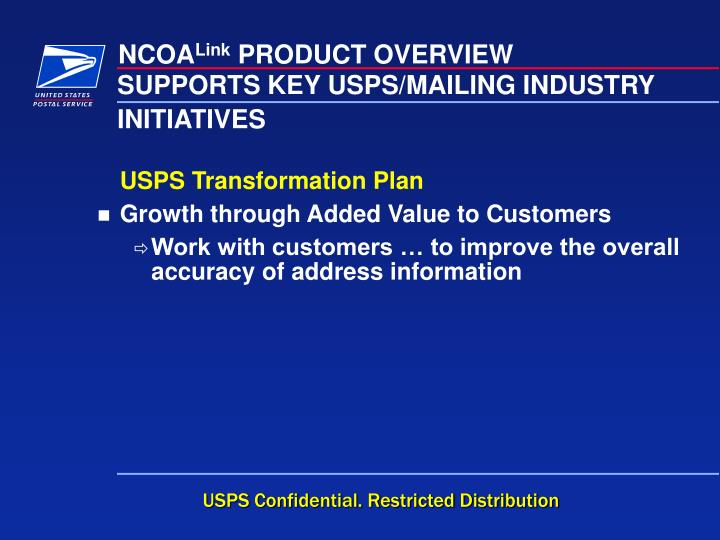 SUPPORTS KEY USPS/MAILING INDUSTRY INITIATIVES