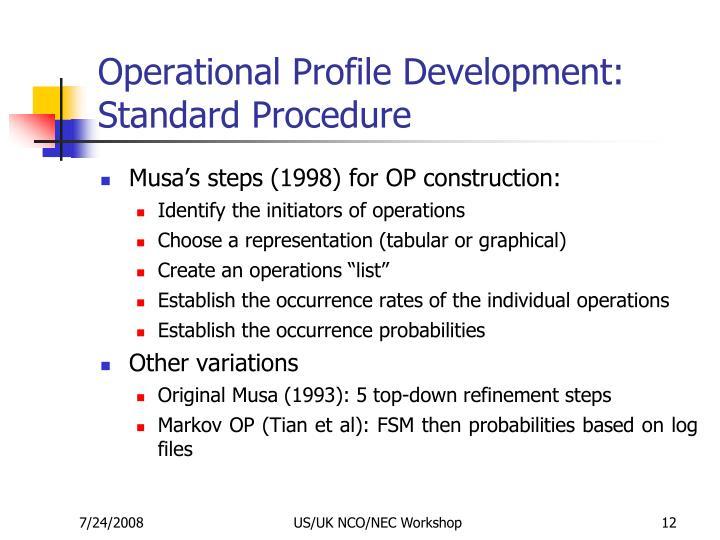 Operational Profile Development: