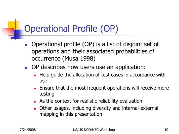 Operational Profile (OP)