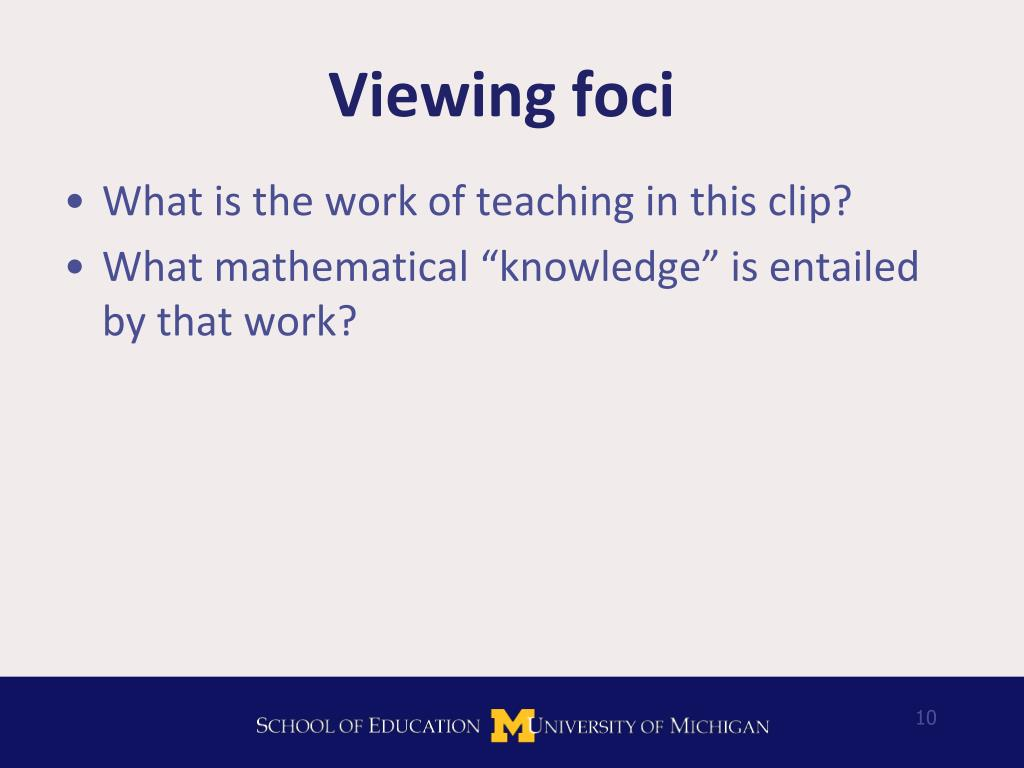 Viewing foci
