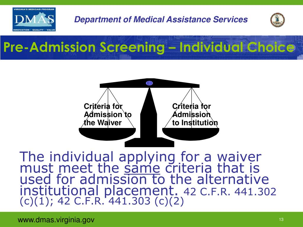 Pre-Admission Screening – Individual Choice