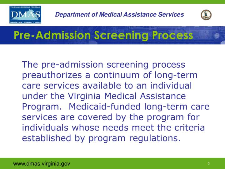 Pre admission screening process
