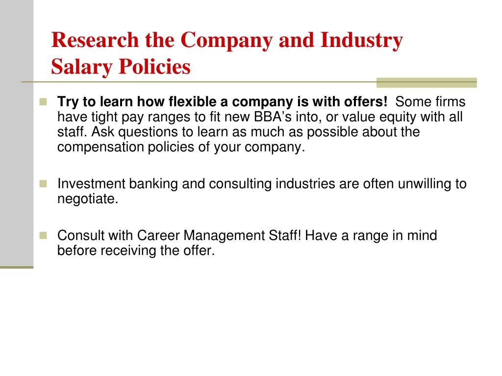 Research the Company and Industry Salary Policies