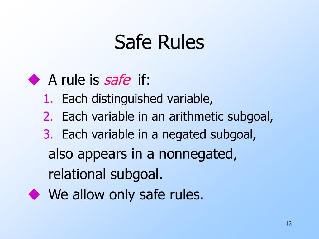 Safe Rules