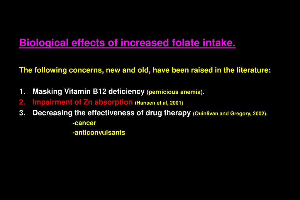 Biological effects of increased folate intake.