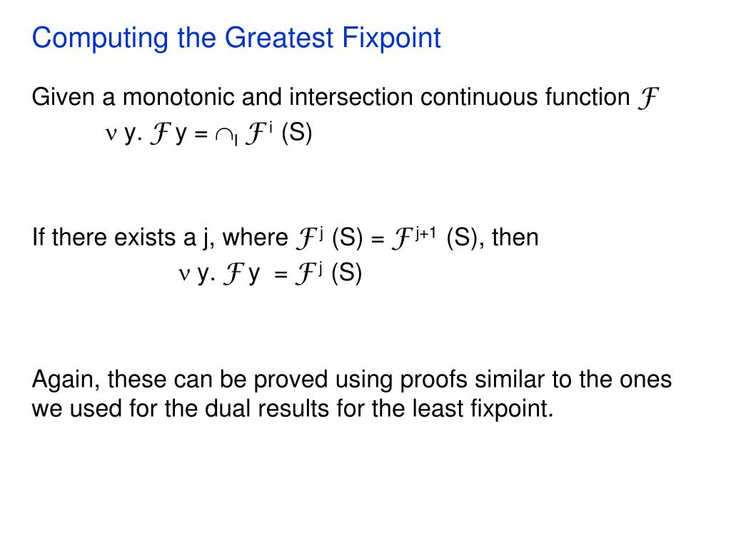 Computing the Greatest Fixpoint
