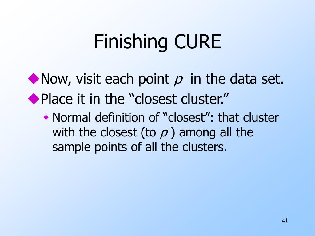 Finishing CURE