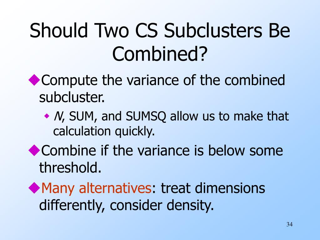 Should Two CS Subclusters Be Combined?