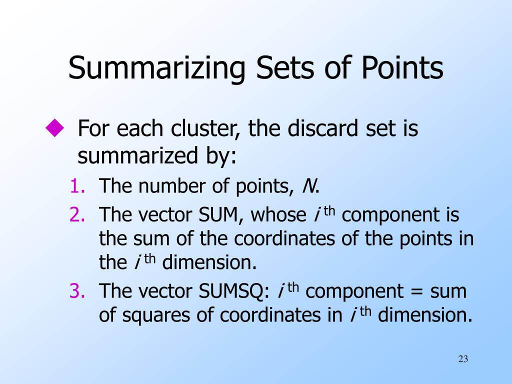 Summarizing Sets of Points