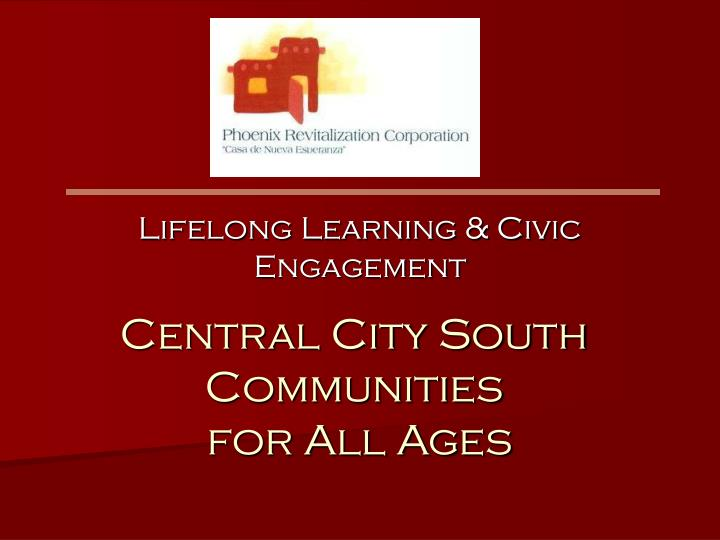 Central city south communities for all ages