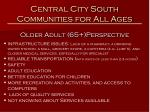 central city south communities for all ages5