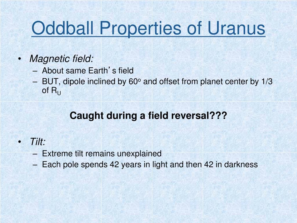 Oddball Properties of Uranus