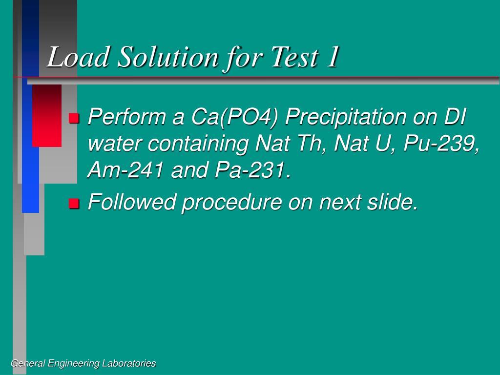 Load Solution for Test 1