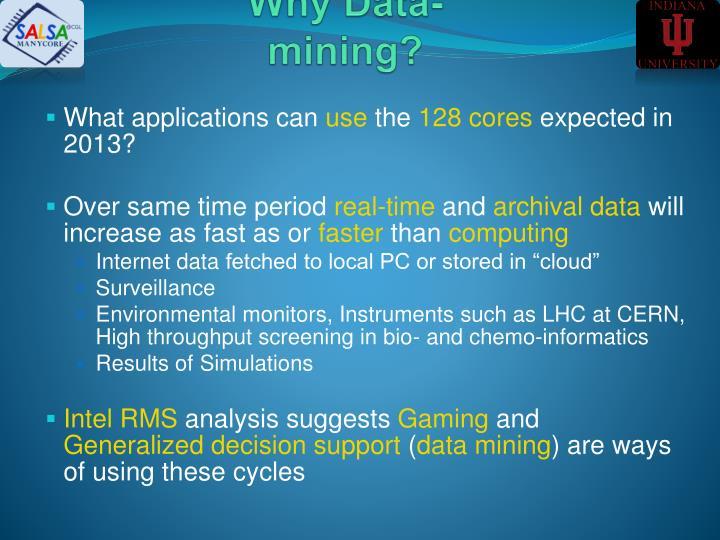 Why Data-mining?