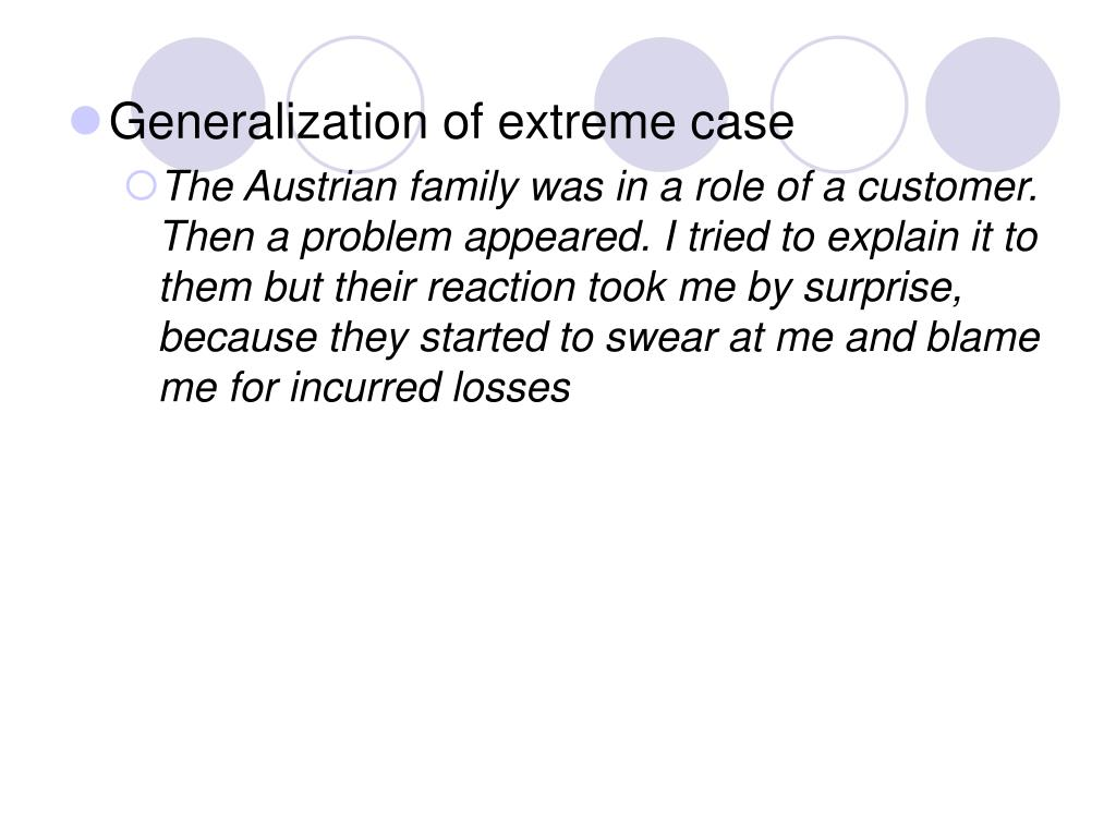 Generalization of extreme case