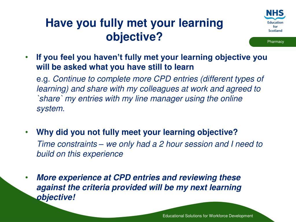 Have you fully met your learning objective?