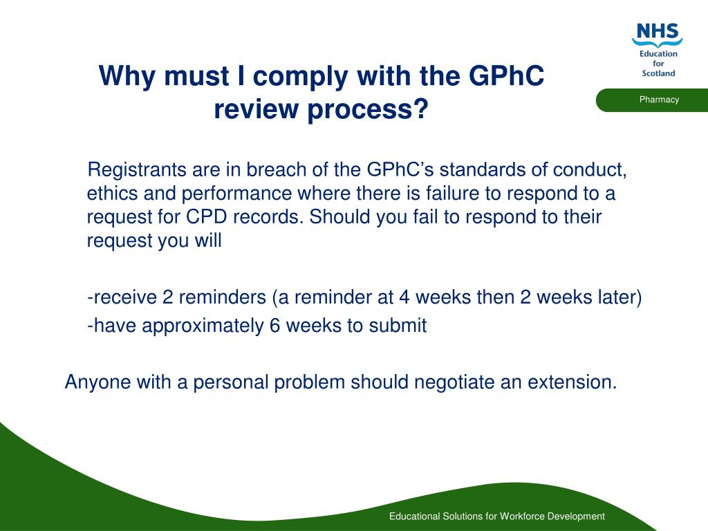 Why must I comply with the GPhC review process?