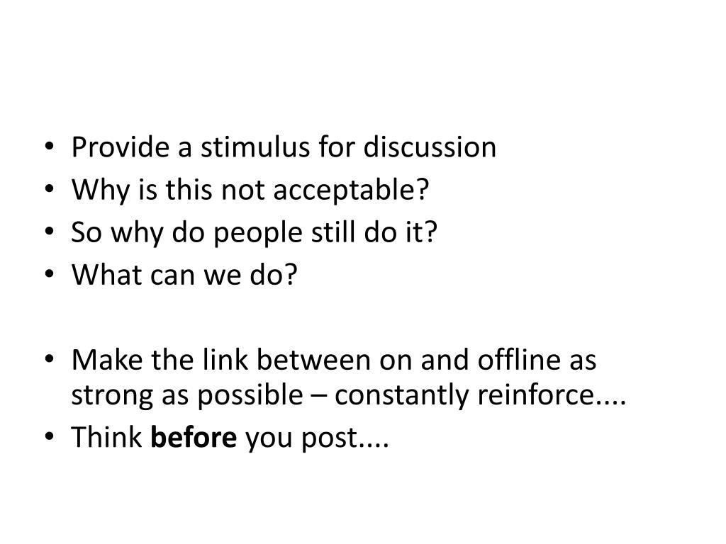 Provide a stimulus for discussion