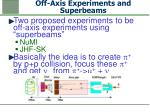 off axis experiments and superbeams