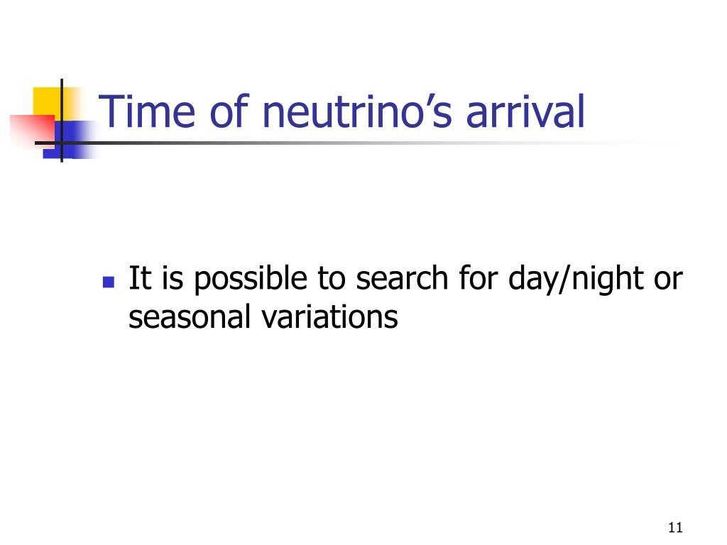 Time of neutrino's arrival