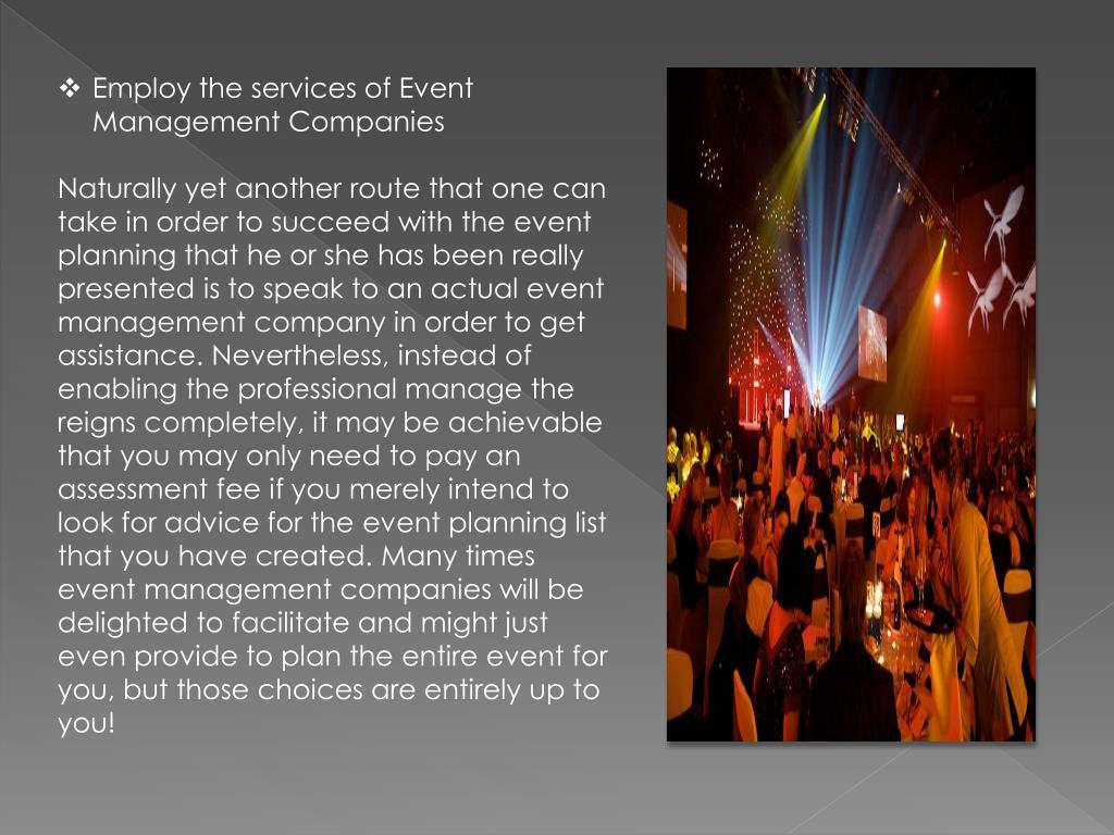 Employ the services of Event Management Companies