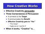 how creative works