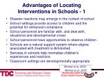 advantages of locating interventions in schools 1