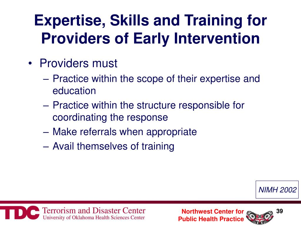 Expertise, Skills and Training for Providers of Early Intervention