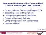 international federation of red cross and red crescent societies ifrc pfa modules