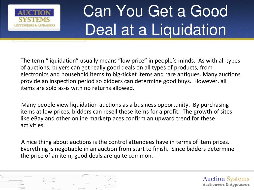 Can You Get a Good Deal at a Liquidation Auction?