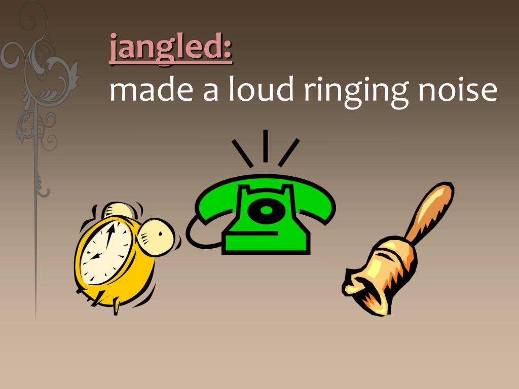 jangled: