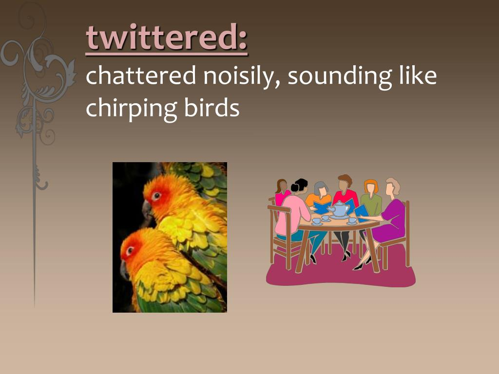 twittered: