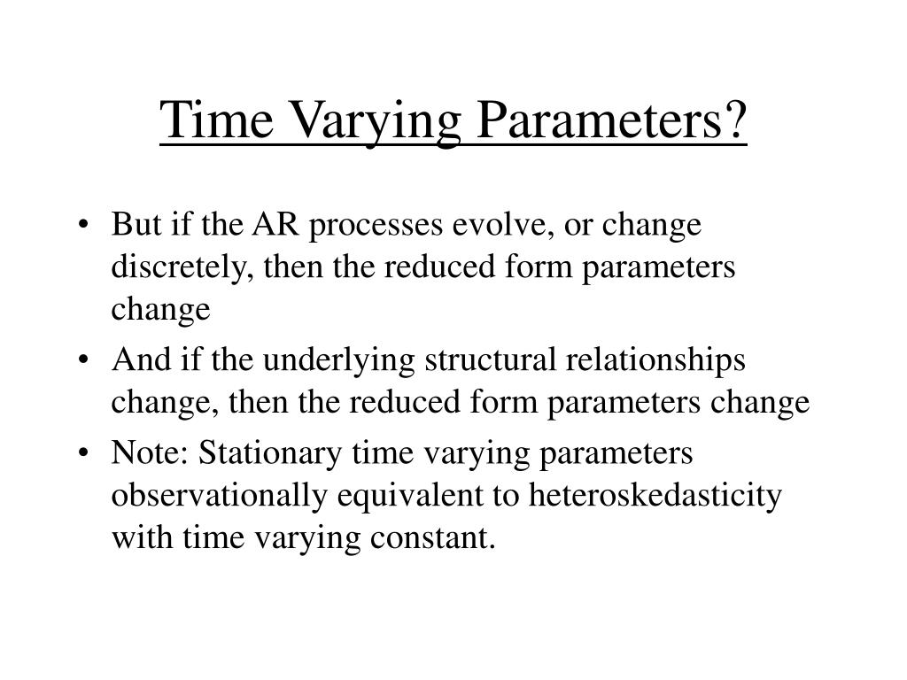 Time Varying Parameters?