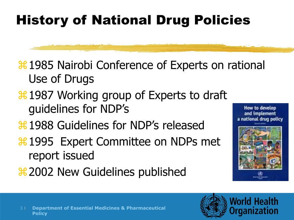 History of National Drug Policies