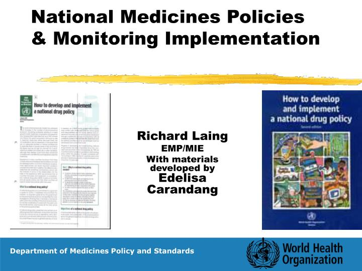 National medicines policies monitoring implementation