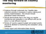 the way forward on country monitoring