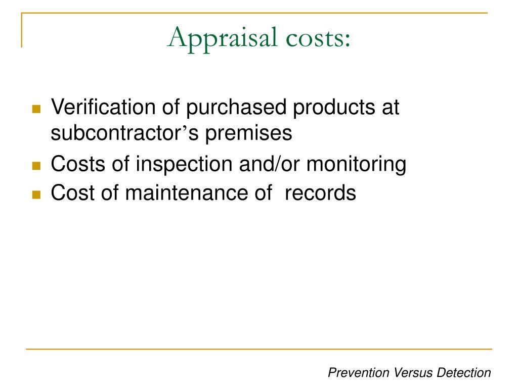 Appraisal costs: