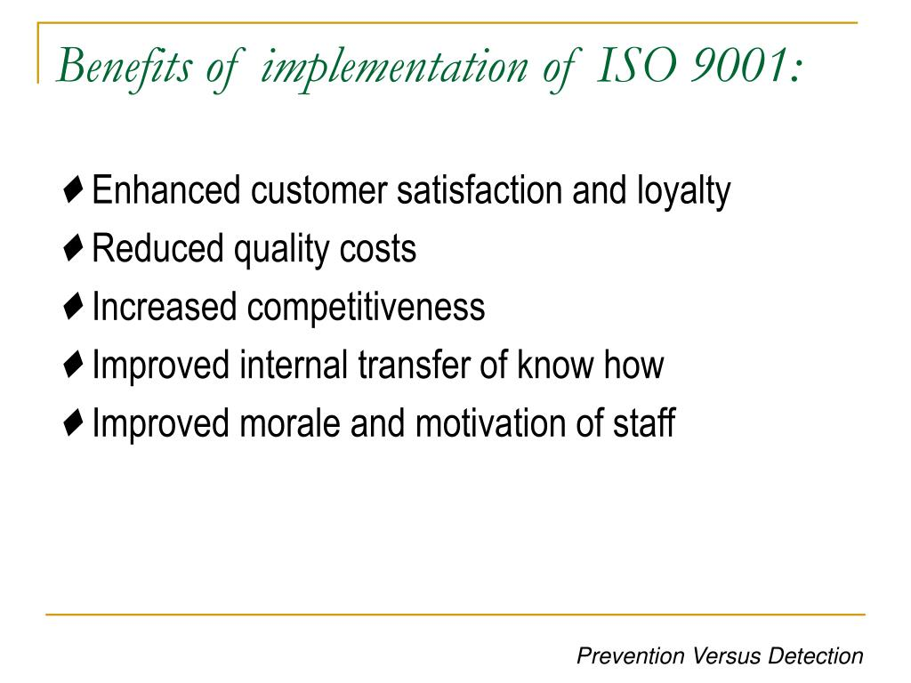 Benefits of implementation of ISO 9001: