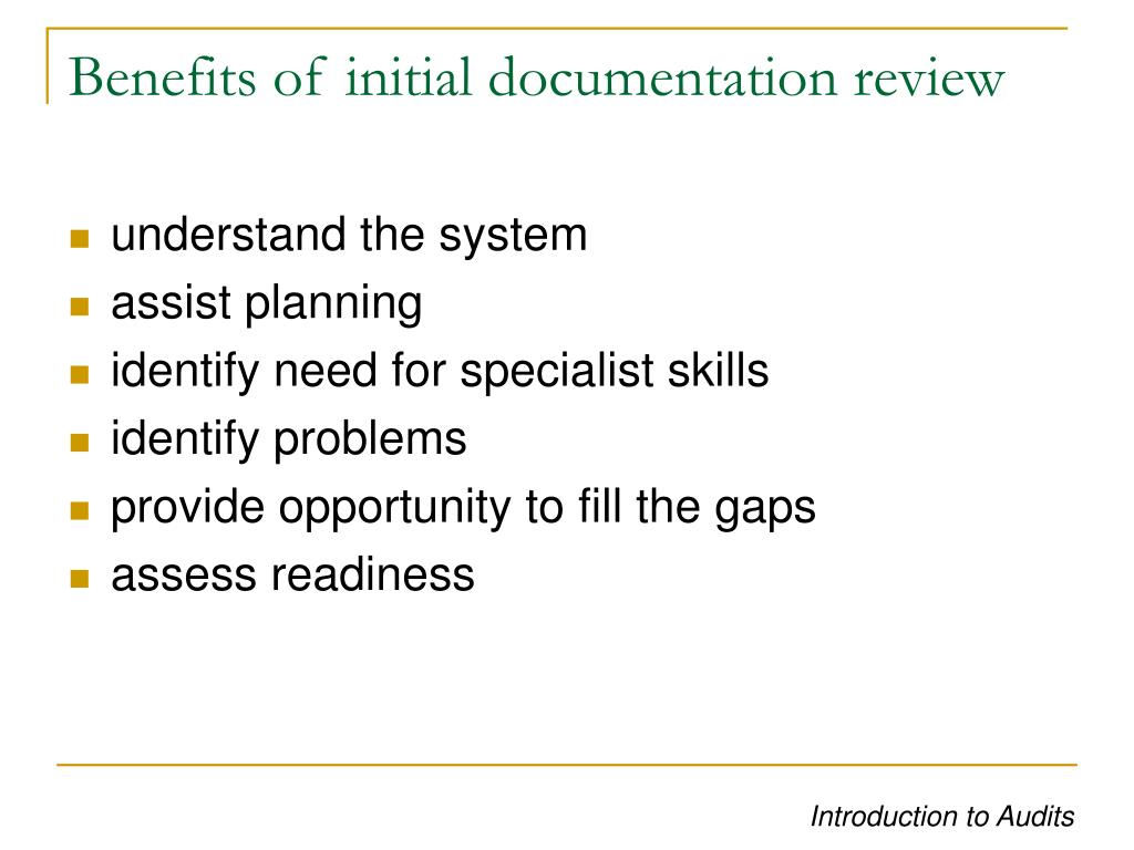 Benefits of initial documentation review